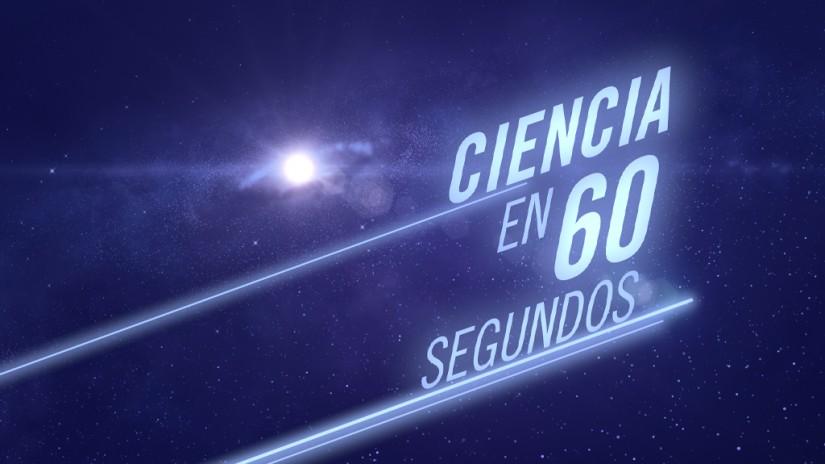 Ciencia en 60 segundos